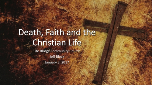 Death Faith and the Christian Life