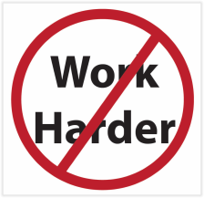 no-work-harder