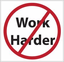 no-work-harder