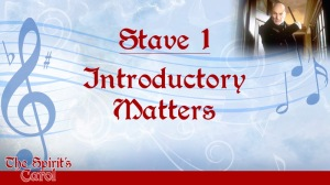 Stave 1: Introductory Matters